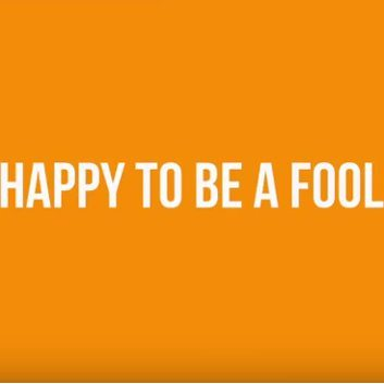 Happy to be a Fool